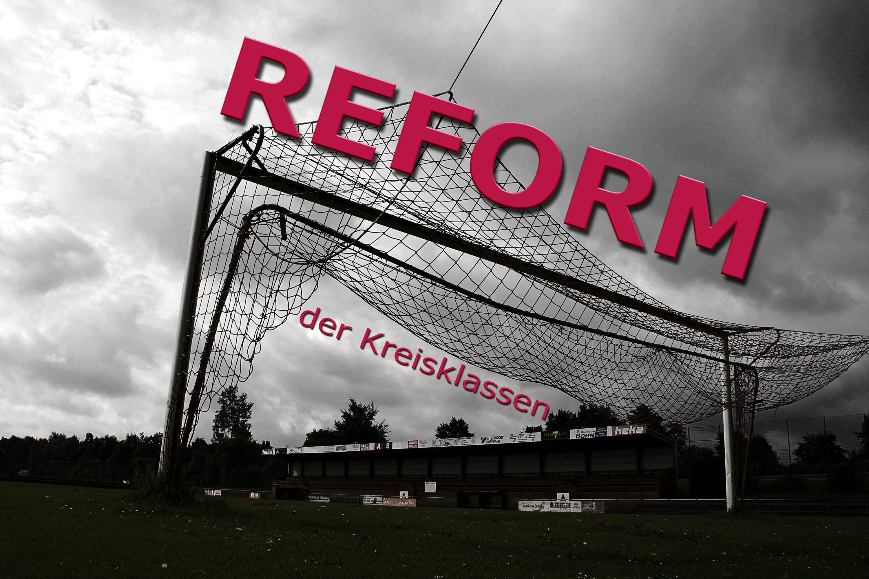 Wieso Weshalb Warum – Kreisklassen-Reform